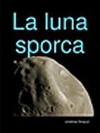 la luna sporca by finazzi cristina