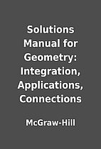 Solutions Manual for Geometry: Integration,…