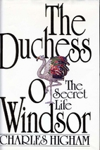 The Duchess of Windsor: The Secret Life by…