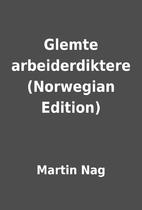 Glemte arbeiderdiktere (Norwegian Edition)…
