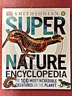 Smithsonian Super Nature Encyclopedia: The…