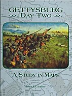 Gettysburg, Day Two: A Study in Maps by John…