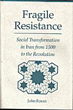 Fragile Resistance: Social Transformation in…