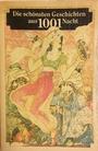 Die schönsten Geschichten aus 1001 Nacht - Richard Francis Burton