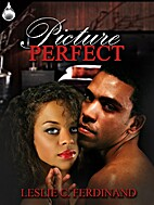 Picture Perfect by Leslie C Ferdinand