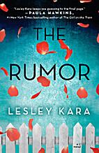The Rumor by Lesley Kara