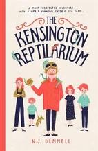 The Kensington Reptilarium by N. J. Gemmell