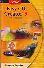 Easy CD creator platinum 5 user's Guide by…