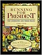 Running for President: The Candidates and…