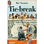 Tie Break. Roman. by Ilie Nastase