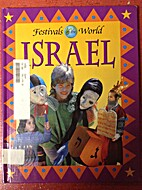 Israel (Festivals of the World) by Don Foy