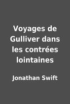 Voyages de Gulliver dans les contrées…