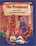 No Problem!: Jesus' Healing of a Man…