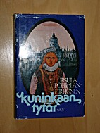 Kuninkaan tytär : historiallinen romaani by…