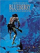 Blueberry - Le spectre aux balles d'or by…