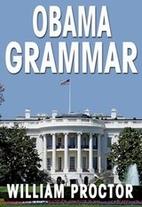 OBAMA GRAMMAR: Using the President's…