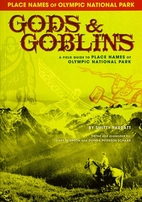 Gods & goblins: A field guide to place names…