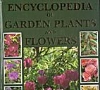 Encylopaedia of Garden Plants by Lance…