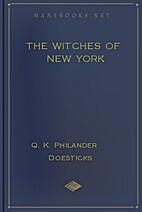 The Witches of New York: A Faithful…