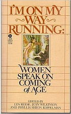 I'm on My Way Running: Women Speak on…