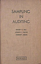 Sampling in Auditing by Henry P. Hill