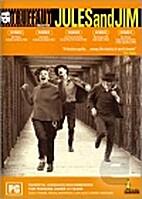 Jules Et Jim by Francois Truffaut