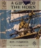 A Gypsy of the Horn by Rex Clements