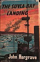 The Suvla Bay landing by John Hargrave