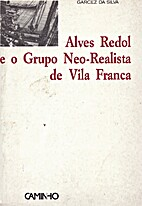 Alves Redol e o Grupo Neo-Realista de Vila…