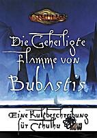 Die geheiligte Flamme von Bubastis by Dan…