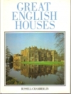 Great English Houses by Russell Chamberlin