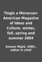 Tingis a Moroccan-American Magazine of Ideas…