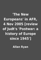'The New Europeans' in AFR, 4 Nov 2005…
