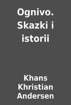 Ognivo. Skazki i istorii by Khans Khristian…