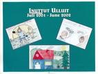 Inuttut Ulluit Juli 2001-June 2002 by…