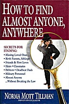 How to Find Almost Anyone, Anywhere by Norma…