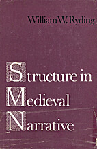 Structure in medieval narrative by William W…