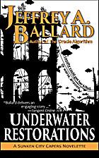 Underwater Restorations: A Sunken City…