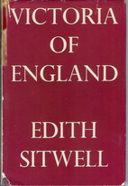 Victoria of England by Edith Sitwell