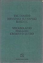 Talijansko-hrvatski ili srpski rječnik by…