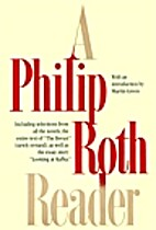 A Philip Roth Reader by Philip Roth
