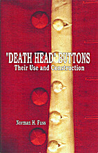 Death Head Buttons: Their Use and…