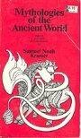 Mythologies of the Ancient World - Samuel Noah Kramer