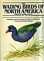 The Wading Birds of North America by Allan…