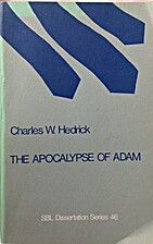 The Apocalypse of Adam : a literary and…
