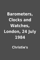 Barometers, Clocks and Watches, London, 24…
