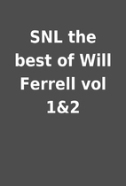 SNL the best of Will Ferrell vol 1&2