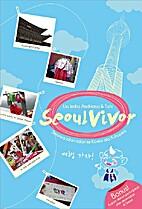 Seoul Vivor by Lia Indra Andriana