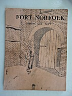 Fort Norfolk- Then and Now by William P.…