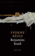 Benjamins bruid by Yvonne Keuls